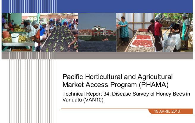 Disease Survey of Honey Bees in Vanuatu - PHAMA Technical Report 34